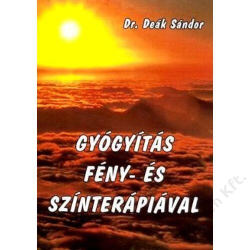 Dr. Deák Sándor: Gyógyítás fény- és színterápiával